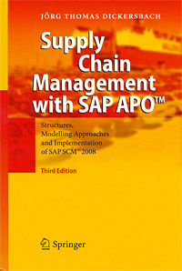 Supply Chain Management with SAP APO: Structures, Modelling Approaches and Implementation of SAP SCM 2008 Издательство: Springer, 2009 г Твердый переплет, 520 стр инфо 6031b.