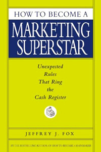 How to Become a Marketing Superstar: Unexpected Rules That Ring the Cash Register Издательство: Hyperion, 2003 г Твердый переплет, 192 стр ISBN 0786868244 инфо 7956b.