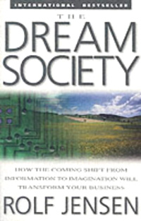The Dream Society: How the Coming Shift from Information to Imagination Will Transform Your Business Издательство: McGraw-Hill, 2001 г Мягкая обложка, 256 стр ISBN 0071379681 инфо 8142b.