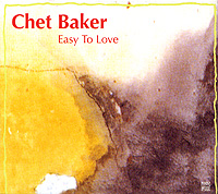 Chet Baker Easy To Love Серия: Jazz Reference инфо 4647c.