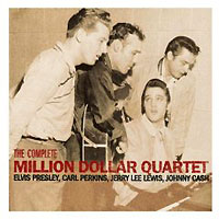 Elvis Presley, Carl Perkins, Jerry Lee Lewis, Johnny Cash The Complete Million Dollar Quartet Формат: Audio CD (Jewel Case) Дистрибьюторы: BMG Strategic Marketing Group, SONY BMG Russia инфо 5583c.